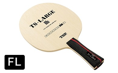 【Z-101】TSP製卓球ラケット TSラージ(FL)